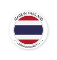modern made in thailand label vector image vector image