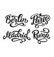 paris berlin madrid rome modern city vector image