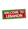 welcome to lebanon travel sticker or stamp vector image vector image