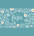 happy easter banner with hand drawn flowers egg vector image vector image
