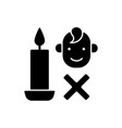 keep kids away from candles black glyph manual vector image