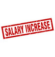 square grunge red salary increase stamp vector image vector image