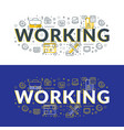 working flat line concept for web banner and vector image vector image