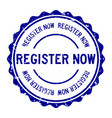 grunge blue register now word round rubber seal vector image vector image