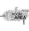 what on earth are area rugs anyway text word vector image vector image