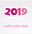 2019 happy new year background with colorful text vector image vector image