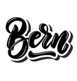 bern capital switzerland lettering phrase on vector image vector image