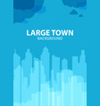 blue background for poster large town or design vector image vector image