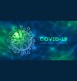 coronavirus covid19-19 disease outbreak concept vector image vector image