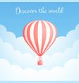 hot air balloon cloud travel motivation banner vector image