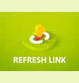 refresh link isometric icon isolated on color vector image