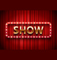 theater show label festive stage lights shows vector image vector image