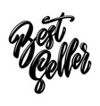best seller lettering phrase on white background vector image