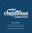 merry christmas celebration snowflake background vector image vector image