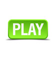 play green 3d realistic square isolated button vector image vector image