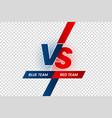 versus duel headline battle red vs blue team vector image vector image