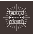 best teacher design vector image vector image
