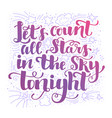 let count the stars on the sky tonight vector image