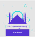 lets explore the beauty of blue mosque istanbul vector image