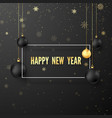 new year greeting card golden text in white frame vector image
