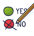 a pencil which marks option no a hand-drawn vector image vector image
