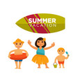 three children spending happily summer vacations vector image vector image
