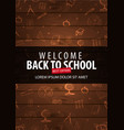 back to school wooden background education banner vector image