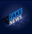 fake news headline in blue dotted world map vector image