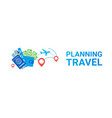 travellling planning template horizontal banner vector image