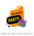 boiling potion kettle and halloween text vector image vector image