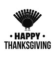 turkey happy thanksgiving logo simple style vector image