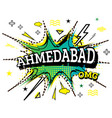 ahmedabad comic text in pop art style isolated vector image