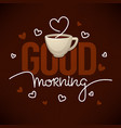 good morning quote for you social media accaunt vector image vector image