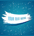 grunge white brush stroke on blue textured vector image
