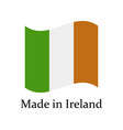 icon made in ireland vector image vector image