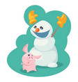 cartoon snowman in yellow mittens with a piglet vector image vector image