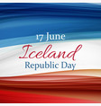 june 17 iceland republic day background vector image vector image