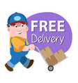 loader makes free delivery vector image