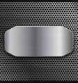 brushed metal plate on perforated background vector image vector image
