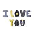 i love you lettering vector image vector image