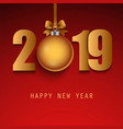 new year background with numbers and ball in gold vector image