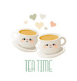 tea time cute with two cups of tea vector image vector image