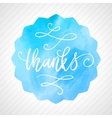 Thanks hand lettering on watercolor background vector image vector image