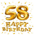 happy birthday 58th celebration gold balloons and vector image vector image