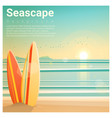 seascape background with surfboards on beach vector image
