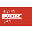 collection of labor day background style vector image vector image