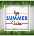 enjoy summer vocation vector image