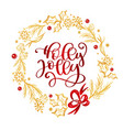 holly jolly calligraphy lettering red text and a vector image vector image