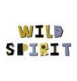 wild spirit lettering vector image vector image