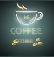 coffee shop neon sign glowing coffee cup vector image